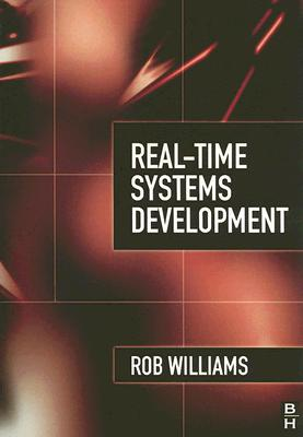 Real-time Systems Development By Williams, Rob